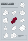 Operative Design: A Catalog of Spatial Verbs Cover Image