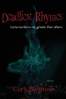 Deadliest Rhymes (Deadly Rhymes Trilogy #3) Cover Image