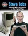 Steve Jobs: Visionary Entrepreneur of the Digital Age (Crabtree Groundbreaker Biographies) Cover Image