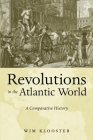 Revolutions in the Atlantic World: A Comparative History Cover Image