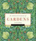 Armchair Book of Gardens: A Miscellany Cover Image