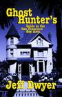 Ghost Hunter's Guide to the San Francisco Bay Area Cover Image