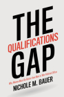 The Qualifications Gap: Why Women Must Be Better Than Men to Win Political Office Cover Image