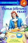 Thomas Jefferson's Feast (Step Into Reading - Level 4 - Quality) Cover Image