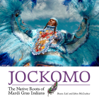 Jockomo: The Native Roots of Mardi Gras Indians Cover Image