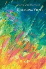 Emerging Views: Illuminations in Poetry and Painting Cover Image