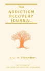 The Addiction Recovery Journal Cover Image