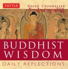 Buddhist Wisdom: Daily Reflections Cover Image