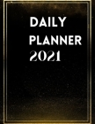 Daily Planner 2021: Large 2021 Daily Planner, Elegant Black Edition, Agenda For 365 Days, Hourly Organiser Book For Daily Activities Cover Image