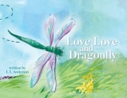 Love Love and Dragonfly Cover Image
