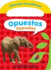 Opuestos / Opposites (Descubre las palabras) Cover Image
