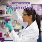 I Want to Be a Scientist Cover Image