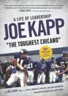 Joe Kapp, the Toughest Chicano: A Life of Leadership Cover Image