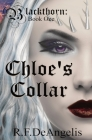Chloe's Collar: Blackthorn: Book One Cover Image
