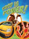 Poop Is Power (Let's Explore Science) Cover Image