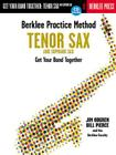 Berklee Practice Method: Tenor and Soprano Sax: Get Your Band Together [With CD] Cover Image