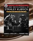 The Encyclopedia of Stanley Kubrick Cover Image