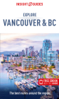 Insight Guides Explore Vancouver & BC (Travel Guide with Free Ebook) Cover Image