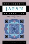 Religions of Japan in Practice (Princeton Readings in Religions) Cover Image