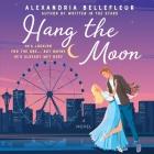 Hang the Moon Lib/E Cover Image