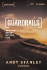 Guardrails Study Guide, Updated Edition: Avoiding Regret in Your Life Cover Image