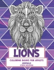 Stress Relieving Coloring Books for Adults - Animals - Lions Cover Image