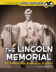 The Lincoln Memorial: All about the American Symbol Cover Image