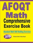 AFOQT Math Comprehensive Exercise Book: Abundant Math Skill Building Exercises Cover Image
