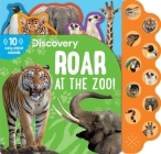 Discovery: Roar at the Zoo! (10-Button Sound Books) Cover Image