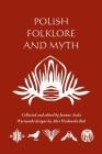Polish Folklore and Myth Cover Image