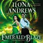 Emerald Blaze: A Hidden Legacy Novel Cover Image