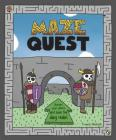 Maze Quest: (Adventure Books for Kids, Children?s Fantasy Books, Interactive Kids Books, Activity Book for Kids) Cover Image
