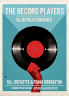 The Record Players: DJ Revolutionaries Cover Image