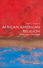 African American Religion (Very Short Introductions #397) Cover Image