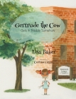 Gertrude the Cow Gets In Trouble Somehow Cover Image