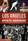Los Angeles Sports Memories Cover Image