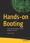 Hands-On Booting: Learn the Boot Process of Linux, Windows, and Unix Cover Image