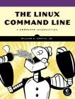 The Linux Command Line: A Complete Introduction Cover Image