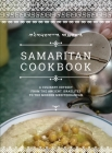 Samaritan Cookbook: A Culinary Odyssey from the Ancient Israelites to the Modern Mediterranean Cover Image