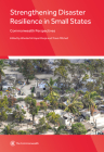 Strengthening Disaster Resilience in Small States: Commonwealth Perspectives Cover Image