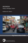 Indonesia: History, Heritage, Culture (Key Issues in Asian Studies) Cover Image
