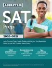 SAT Prep 2020-2021 with Practice Tests: Study Guide and Practice Test Questions Book for the SAT College Board Exam Cover Image
