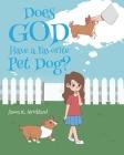 Does God Have a Favorite Pet Dog? Cover Image