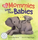 All Mommies Love Their Babies Cover Image