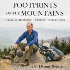 Footprints on the Mountains: Hiking the Appalachian Trail from Georgia to Maine Cover Image