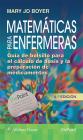 Matemáticas para enfermeras: Guía de bolsillo para el cálculo de dosis y la preparación de medicamentos Cover Image