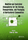 Modified and Controlled Atmospheres for the Storage, Transportation, and Packaging of Horticultural Commodities Cover Image