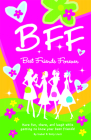 B.F.F. Best Friends Forever: Have Fun, Laugh, and Share While Getting to Know Your Best Friends! Cover Image