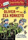 Oliver and the Sea Monkeys Cover Image