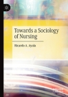 Towards a Sociology of Nursing Cover Image